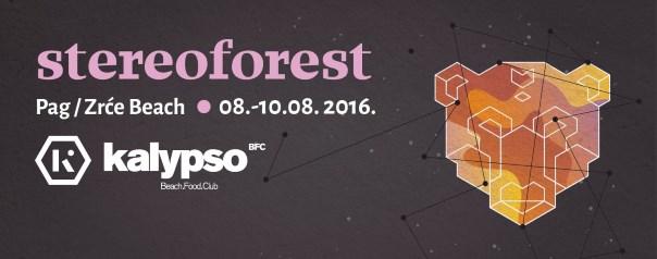 Stereoforest Festival 2016