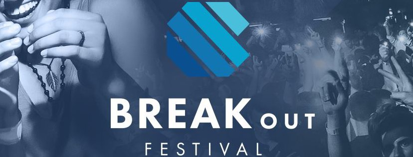 Break Out Festival