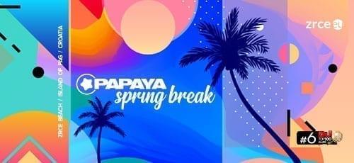 Papaya Spring Break