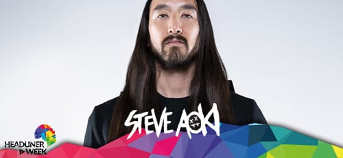 Steve Aoki / Headliner Week