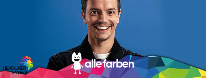 Alle Farben / Headliner Week