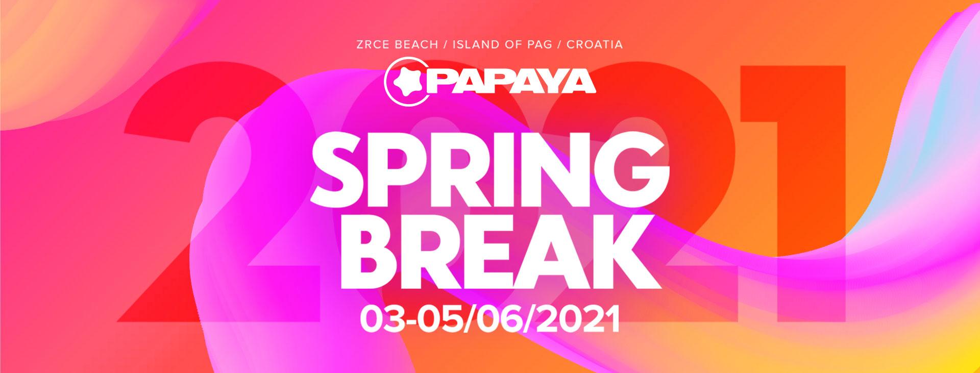 Papaya Spring Break 2021