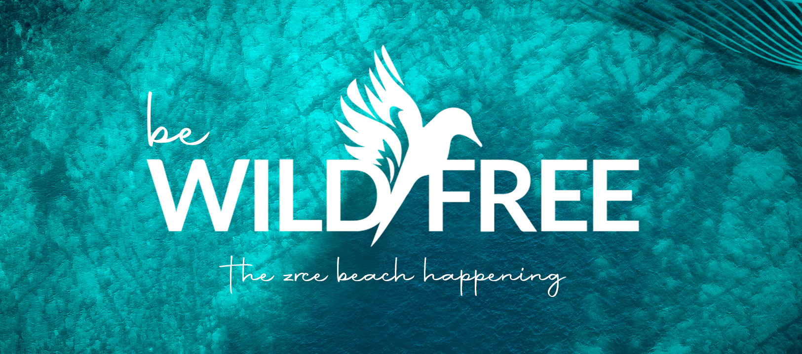 Be Wild & Free – Part 2