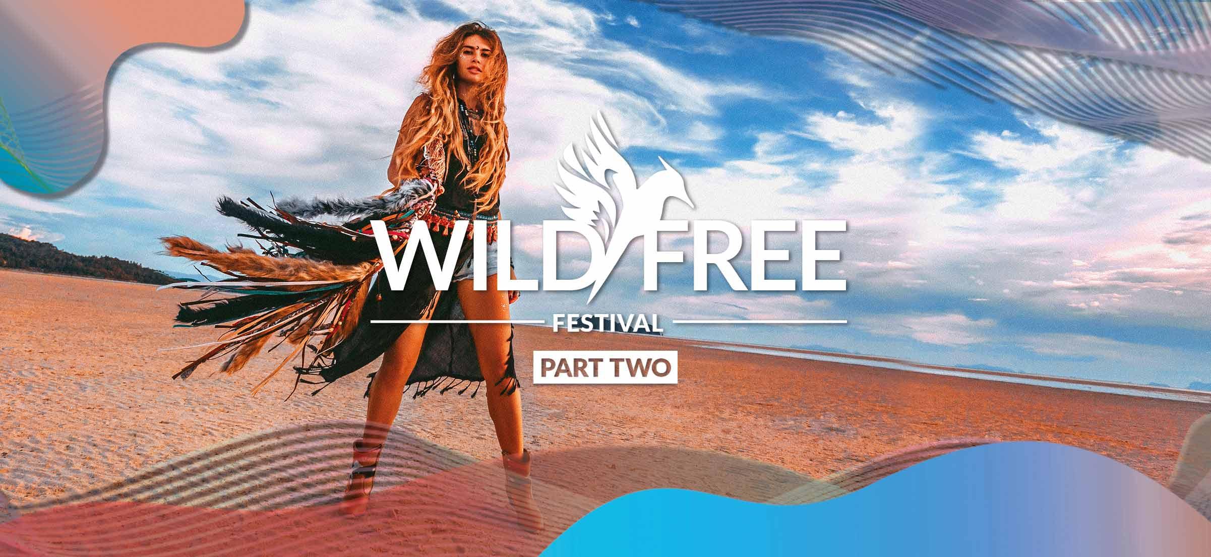 Wild&Free Festival – Part 2