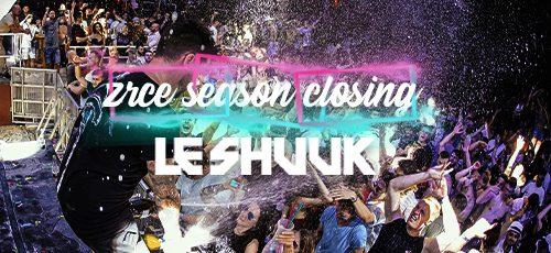 Le Shuuk Zrce Closing